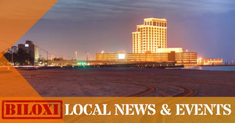 Biloxi Local News & Events - News Summary